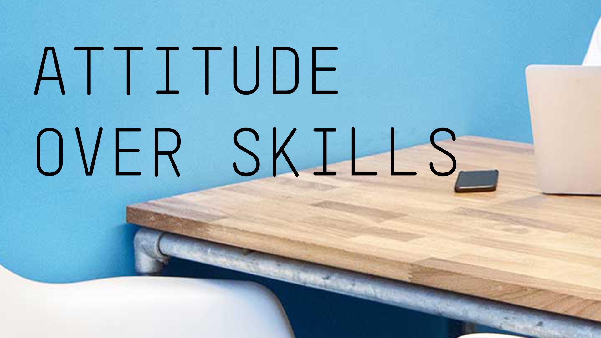 AKKA Architects_Blog attitude over skills