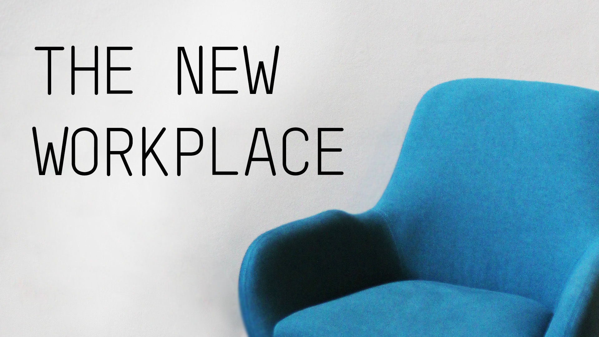 AKKA Architects_Blog_The New Workplace