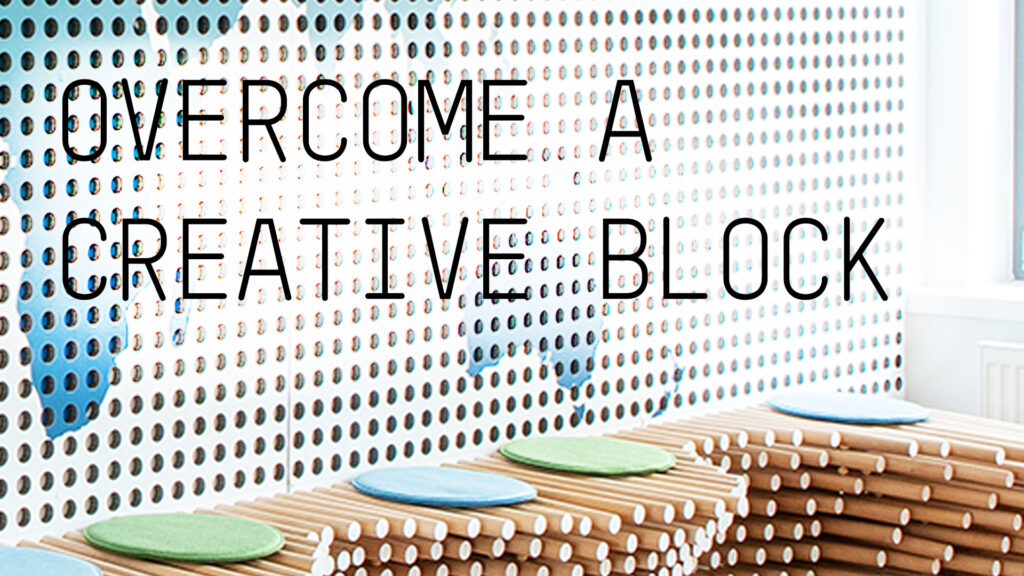 overcome a creative block