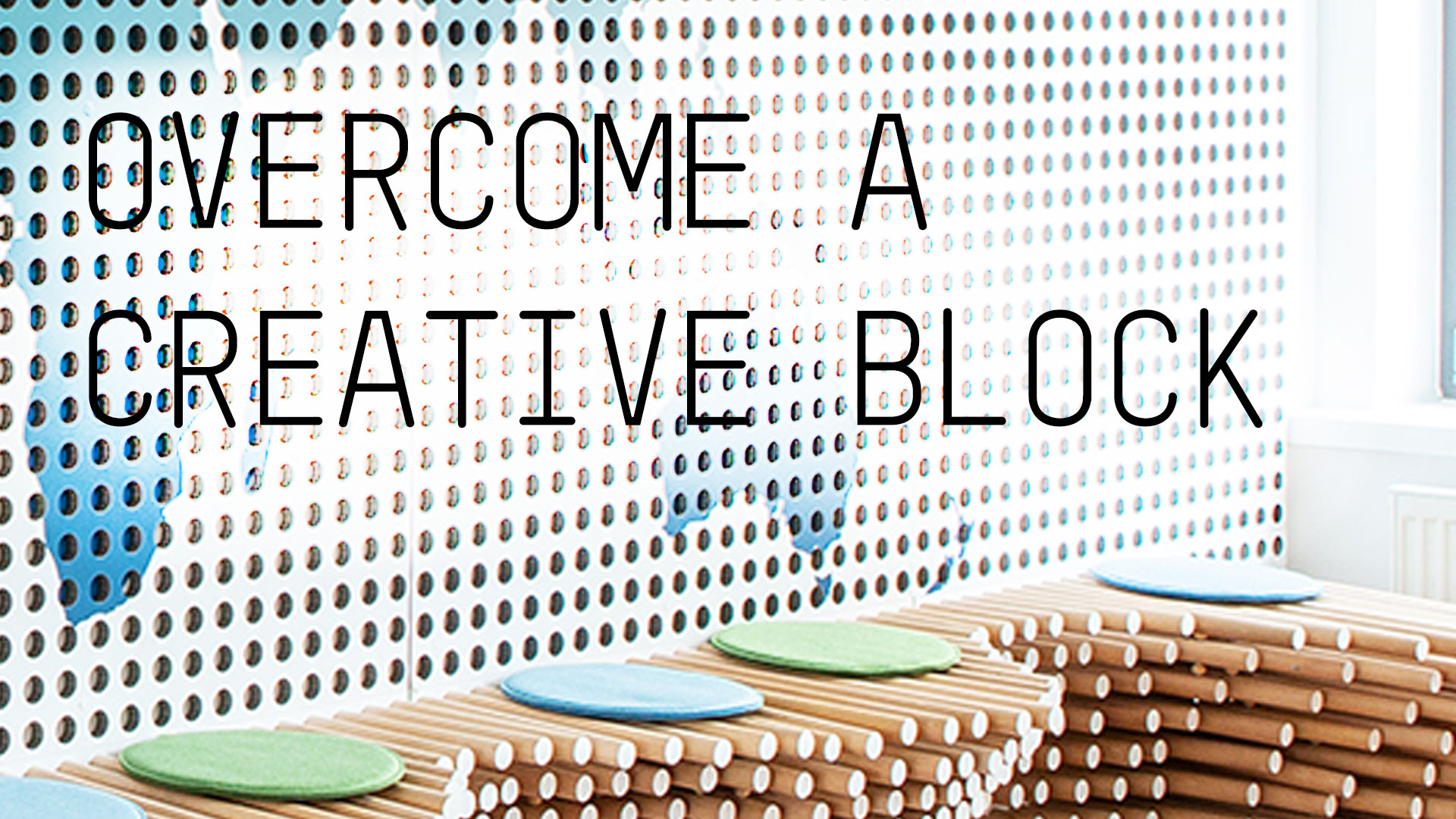 overcome a creative block