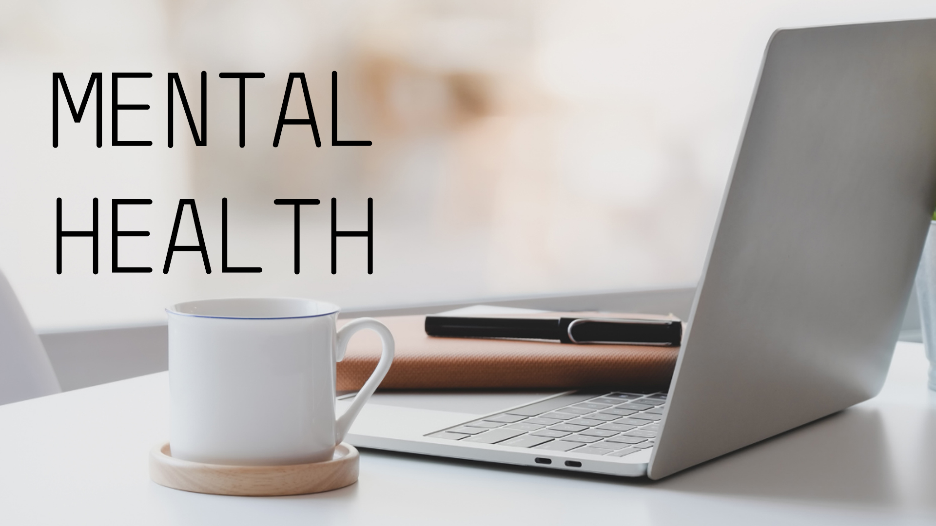 Taking care of mental health while working from home