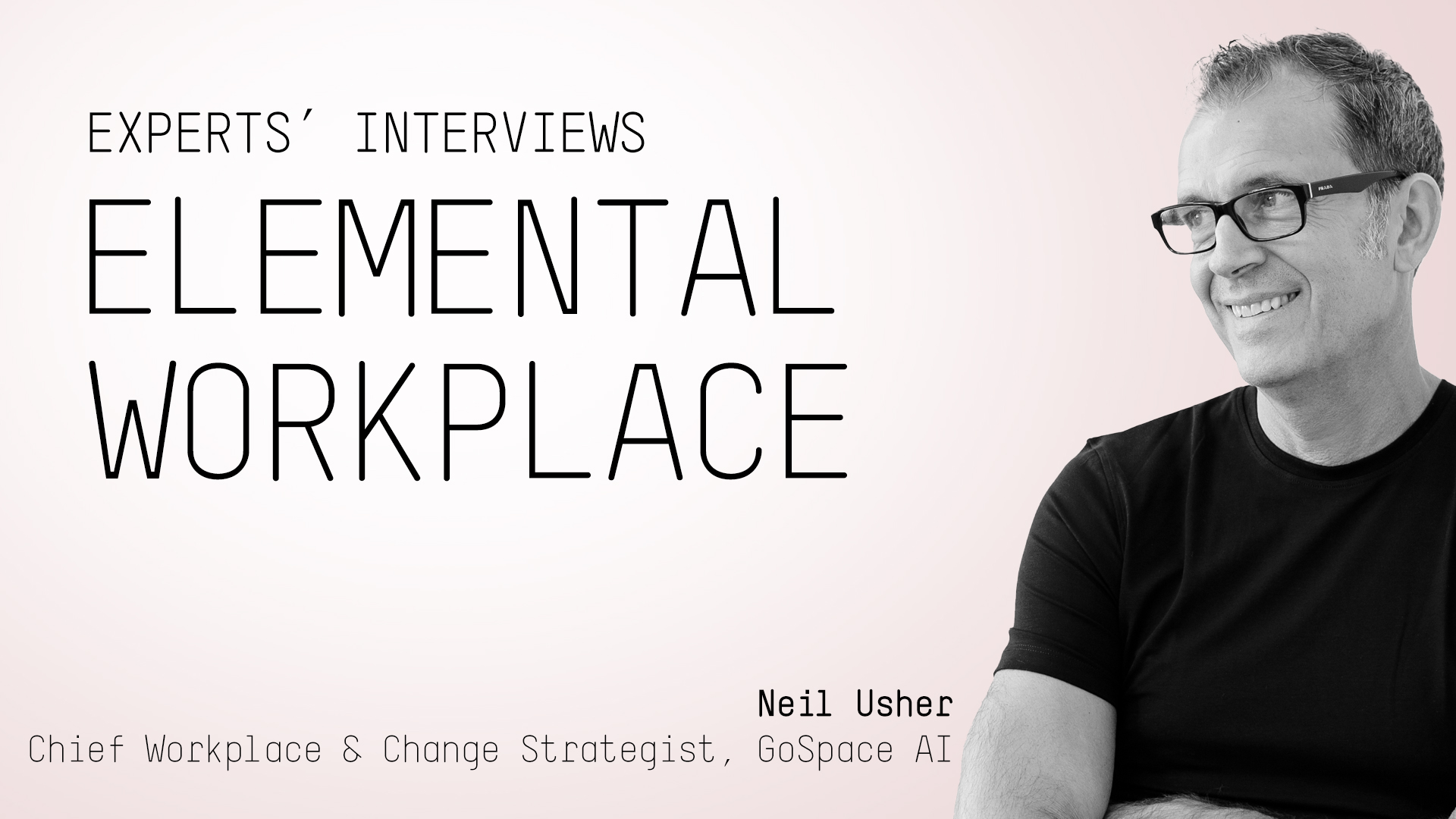 Neil Usher; about the world of the workplace